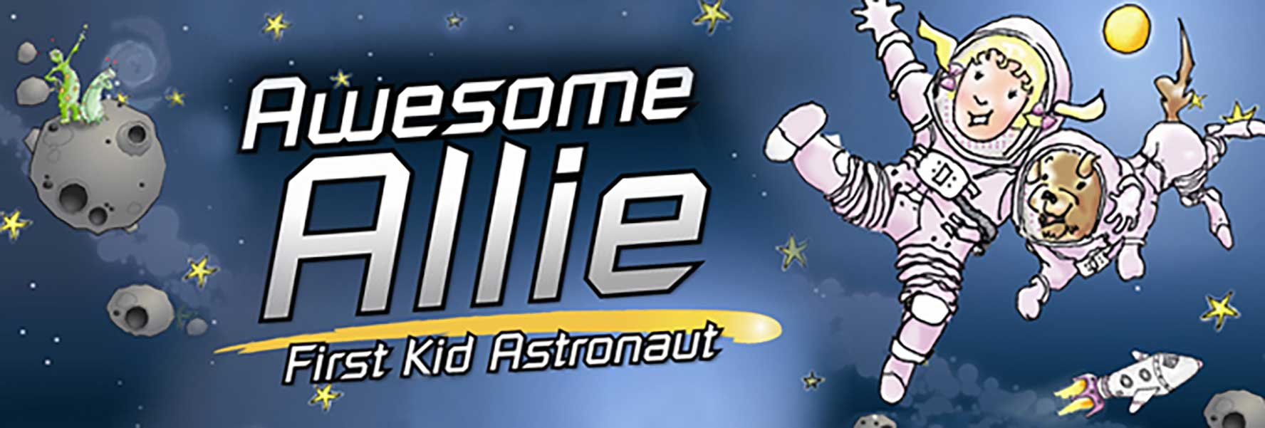 Plaza Theatricals presents Awesome Allie: First Kid Astronaut National Tour